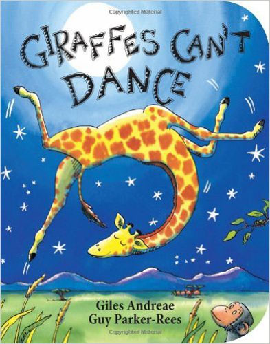 3. Giraffes Can't Dance Board book