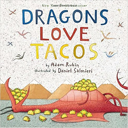 5. Dragons Love Tacos